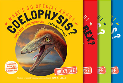 <i>What's so Special about? A series of children's dinosaur books written by Nicky Dee and advised by Dean (March, 2016).